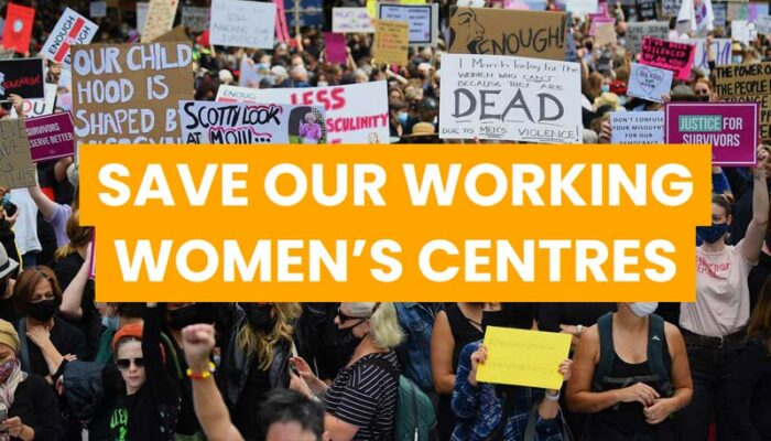Save our Working Womens Centres